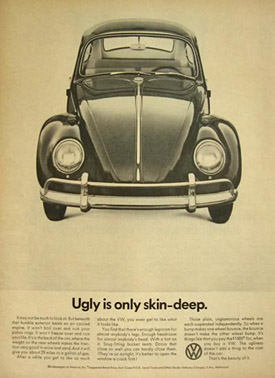 1966 VW Beetle Ad ~ Ugly is only skin-deep