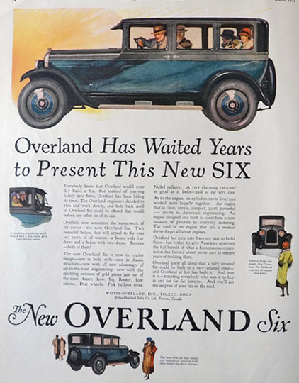 1925 Overland Six Car Ad ~ Overland Waited 6 Years to Build It