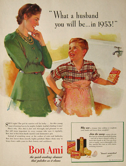 1940 Bon Ami Cleanser Ad ~ What a Husband You Will Be in 1953