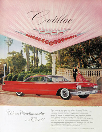 1960 Cadillac Ad ~ Craftsmanship is a Creed