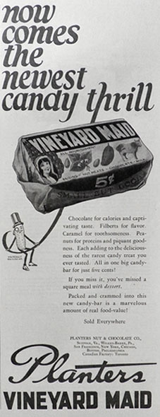 1926 Planters Vineyard Maid Candy Bar Ad ~ Newest Candy Thrill