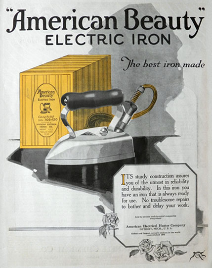Electric Iron 1920s ~ American beauty electric iron ad the best made