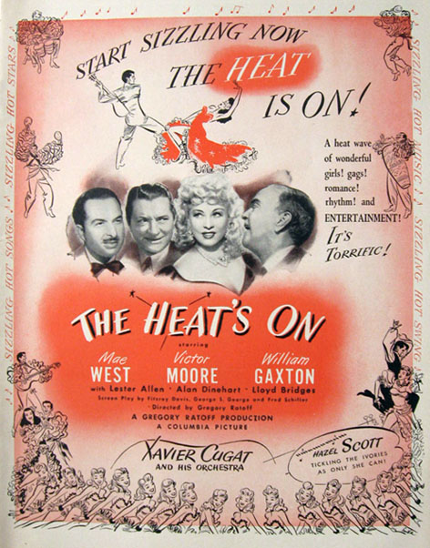1943 Movie Ad ~ The Heat's On ~ Mae West