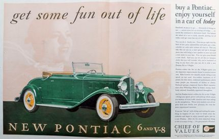 1932 Pontiac 6 Ad ~ Get Some Fun Out of Life