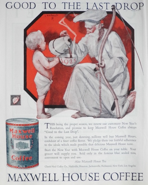 1925 Maxwell House Coffee Ad ~ Father Time Pours Coffee for Baby