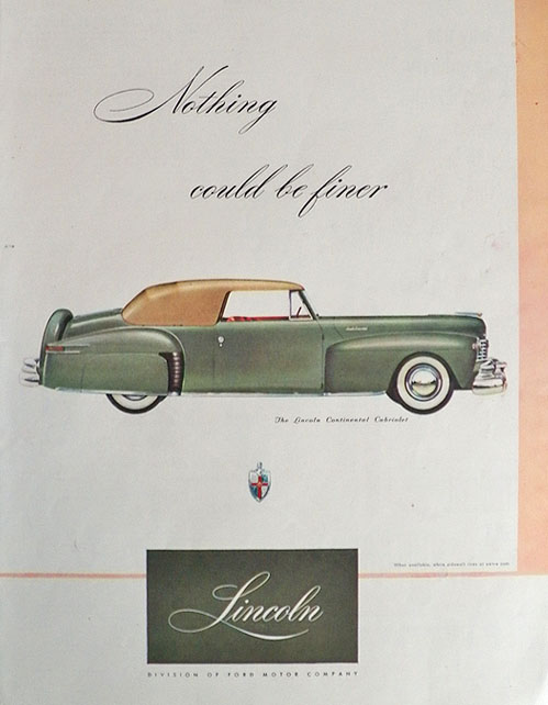 1947 Lincoln Continental Cabriolet Ad ~ Nothing Could Be Finer