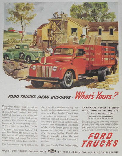1946 Ford Truck Ad ~ Ford Trucks Mean Business