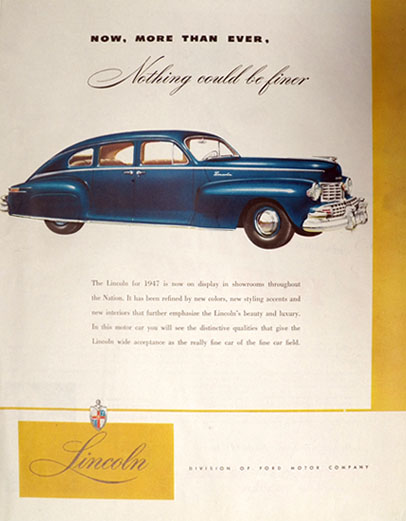 1947 Ford Lincoln Ad ~ Nothing Could Be Finer