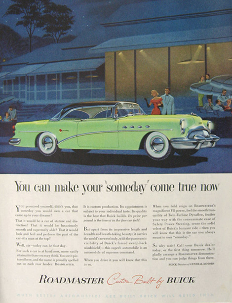 "1954 Buick Roadmaster Ad ~ Make Your ""Someday"" Come True"