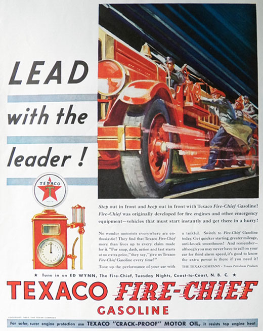 1933 Texaco Fire Chief Gas Ad ~ Lead with the Leader