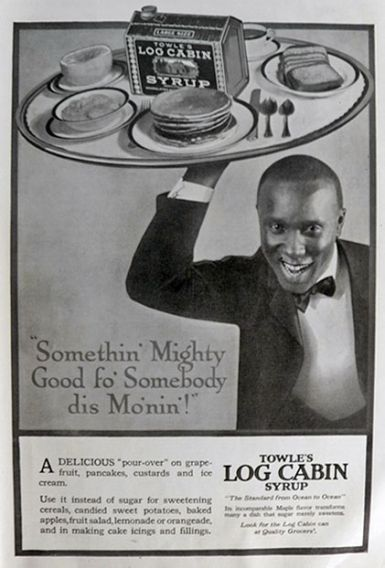 1920 Towle's Log Cabin Syrup Ad ~ Mighty Good fo' Somebody dis Mo'nin!