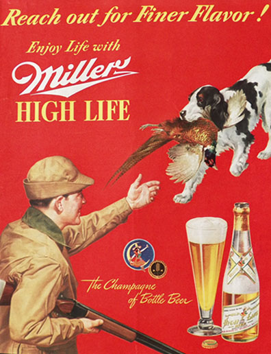 1940 Miller Beer Ad ~ Hunter, Hound Dog with Pheasant ...