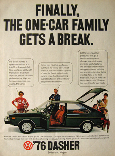 1976 Volkswagen VW Dasher Ad ~ The One Car Family