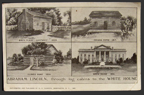 abraham lincoln log cabins to white house postcard vintage