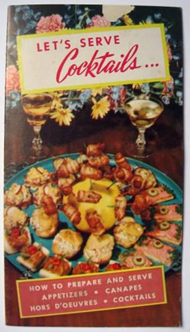Vintage Cocktail, Appetizer, & Hors D'Oeuvres Recipe Booklet