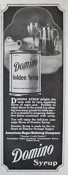 1922 Domino Golden Syrup Ad ~ Appealing Flavor of Sugar Cane