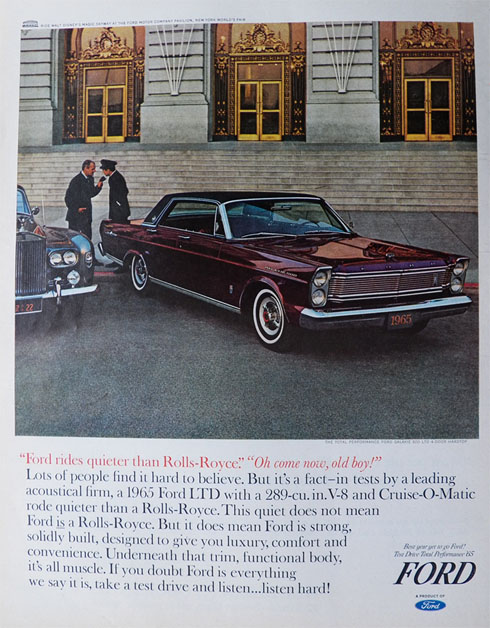 1965 Ford Galaxie 500 LTD Ad ~ Quieter Than a Rolls Royce
