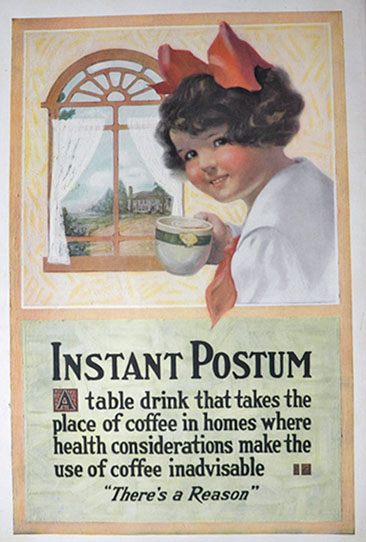 1918 Instant Postum Ad ~ When Coffee is Inadvisable