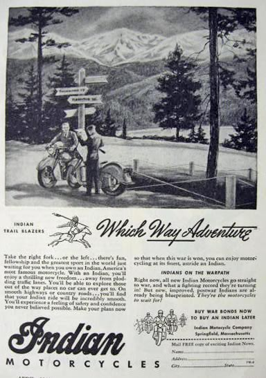 1944 Indian Motorcycle Ad ~ Which Way Adventure