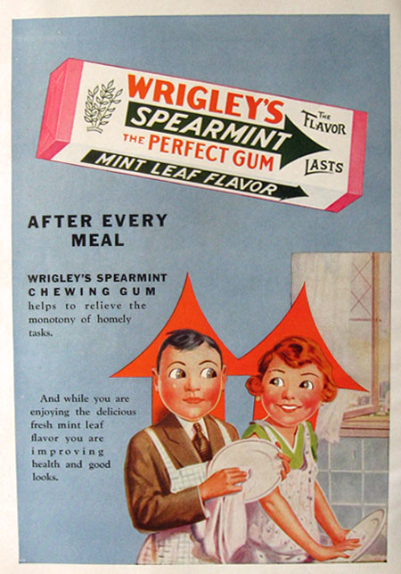 1930 Wrigley's Spearmint Gum Ad ~ Monotony of Homely Tasks