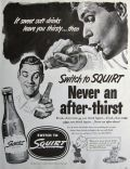 1952 Squirt Soda Soft Drink Ad ~ Never An After Thirst