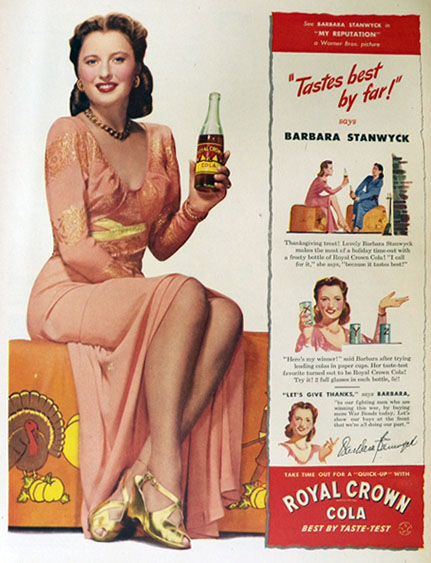 1944 Royal Crown RC Cola Ad ~ Barbara Stanwyck Photo