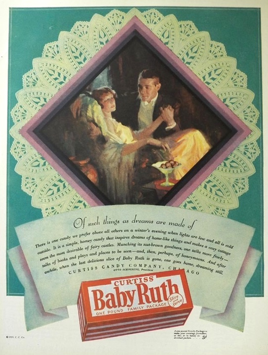 1929 Baby Ruth Candy Bar Ad ~ What Dreams Are Made Of