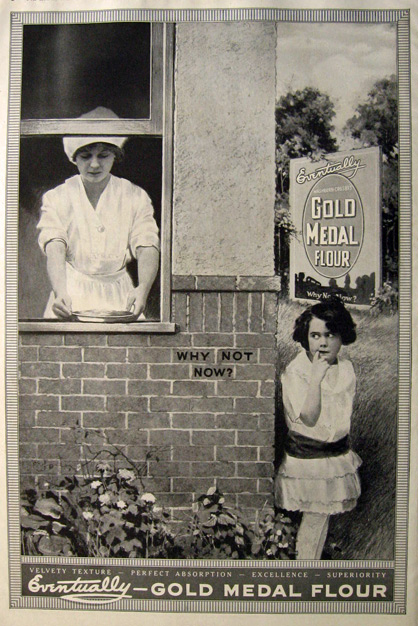 1916 Gold Medal Flour Ad ~ Why Not Now?