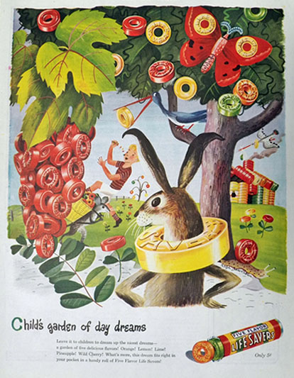 1945 Lifesavers Candy Ad ~ Childu0027s Garden Of Day Dreams