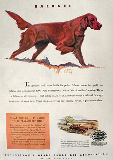 1945 Pennsylvania Crude Oil Ad ~ Irish Setter