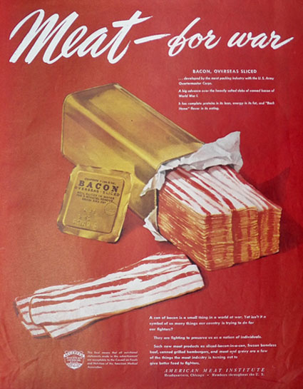 1945 Meat For War Ad ~ BACON!!