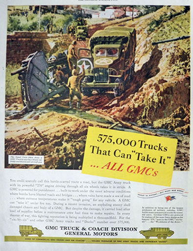 1945 WWII GMC Army Truck Ad ~ Signal Corps Photo