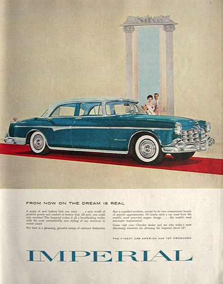 1955 Chrysler Imperial Ad ~ The Dream is Real