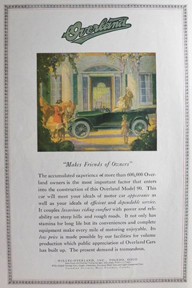 1919 WIllys Model 90 Overland Ad ~ Makes Friends of Owners