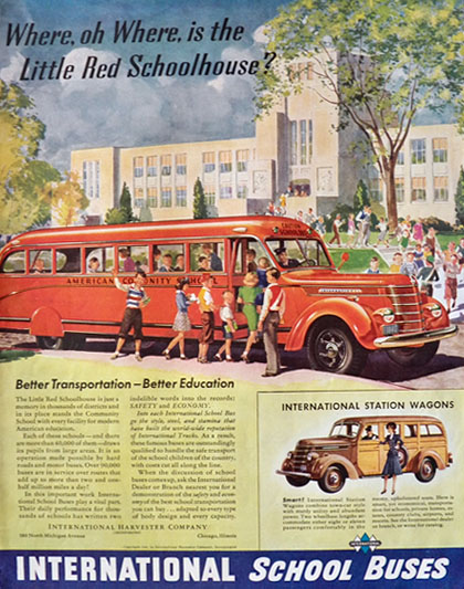 1940 International Harvester Truck Ad ~ School Bus