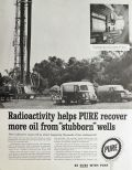 1958 Pure Oil Ad ~ Radioactive Tracers