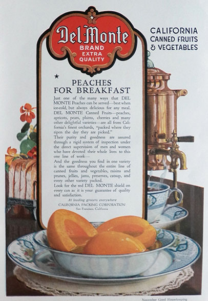 1917 Del Monte Canned Peaches Ad ~ Peaches for Breakfast