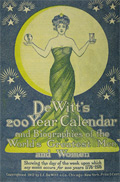 1912 Dewitt's Medicines 200 Year Calendar ~ Bios of Famous People