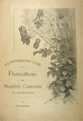 1892 Guide to Floriculture (Botany) & Monthly Calendar ~ Edwin Ruston