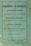 1871 The Philosophy of Marriage ~ Disorders & Diseases of Reproductive Organs ~ H.J. Jordan, SCARCE