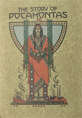 1915 The Story of Pocahontas: A Good Coal ~ Scarce!