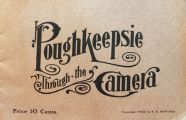 1903 Poughkeepsie Through The Camera ~ Booklet of Antique Photos