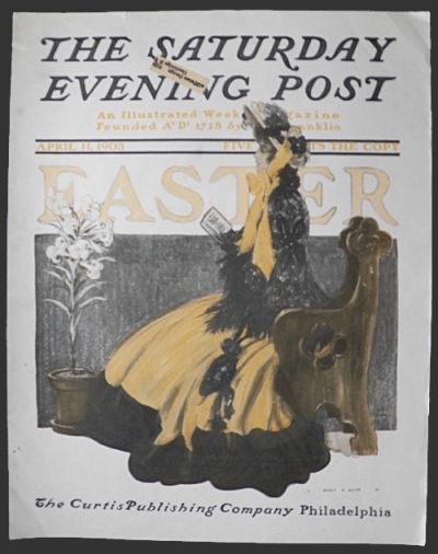 1903 Saturday Evening Post Cover ~ Henry Hutt ~ Easter
