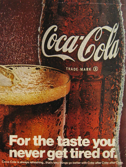 1967 Coca Cola Coke Ad ~ Taste You Never Get Tired Of