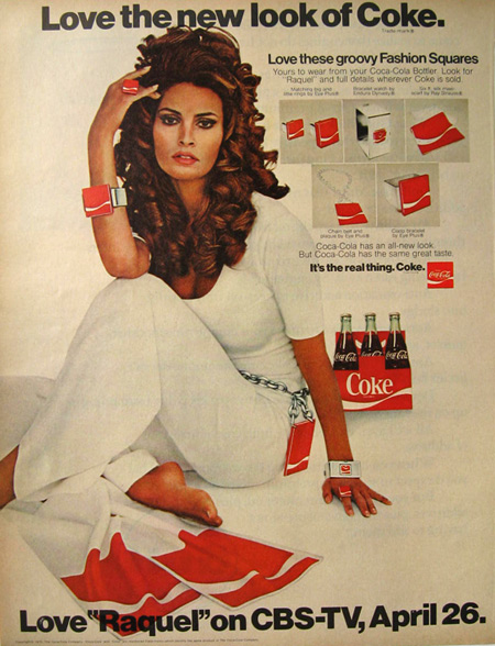 1970 Coke Coca Cola Ad ~ Raquel Welch