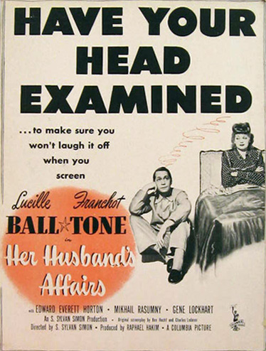 Her Husband's Affairs, Lucille Ball 1947 Movie Ad