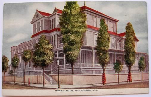 Hot Springs, AR Vintage Postcard ~ Imperial Hotel