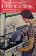 Vintage Mystery Chef Recipes for the Gas Range