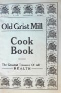 1900's Old Grist Mill Health Foods Recipe Booklet