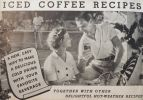 1934 Iced Coffee  & Hot Weather Recipe Booklet